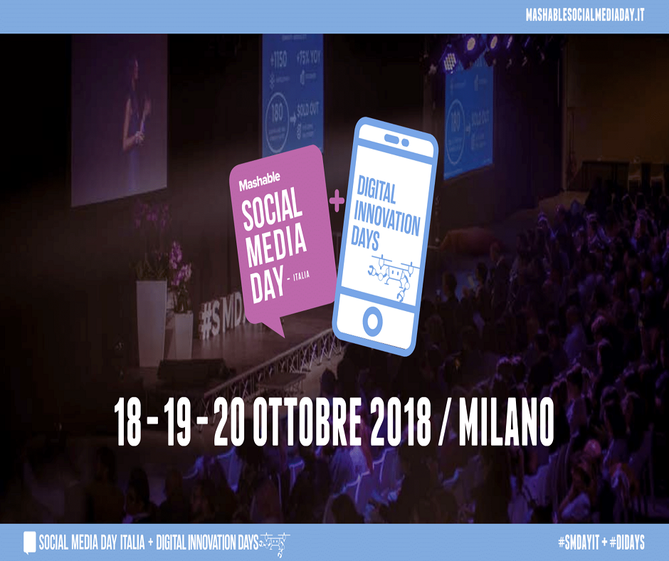 Mashable Social Media Day 2018: dal 18 al 20 Ottobre a Milano | Pop Up Magazine