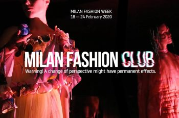 Milan Fashion Club 2020: l'evento che cambierà il mondo del Fashion System
